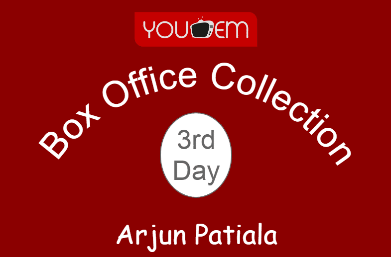 Arjun Patiala 3rd Day Box Office Collection, Occupancy, Screen Count