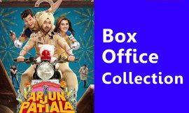 Arjun Patiala Box Office Collection, Story, Review, Rating & Wiki