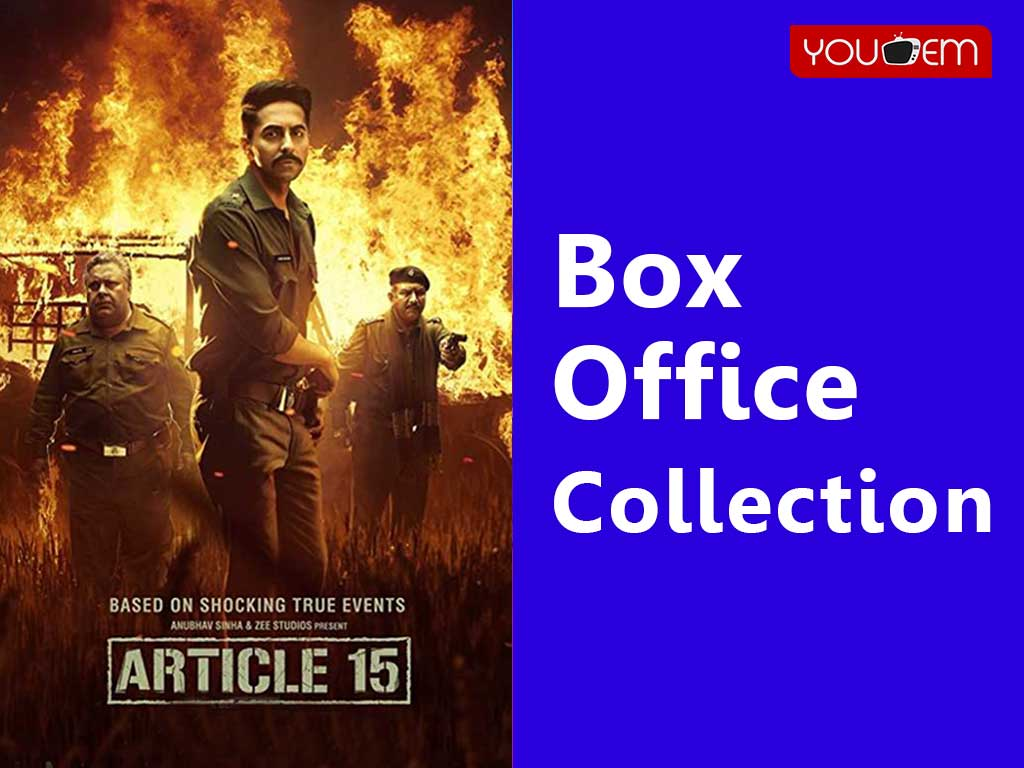 Article 15 Box Office Collection Worldwide, India, Hit or Flop, Review, Rating, Wiki