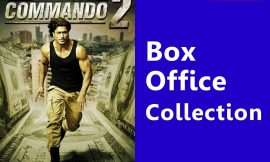 Commando 2 Box Office Collection Worldwide, India, Hit or Flop, Review, Rating, Wiki