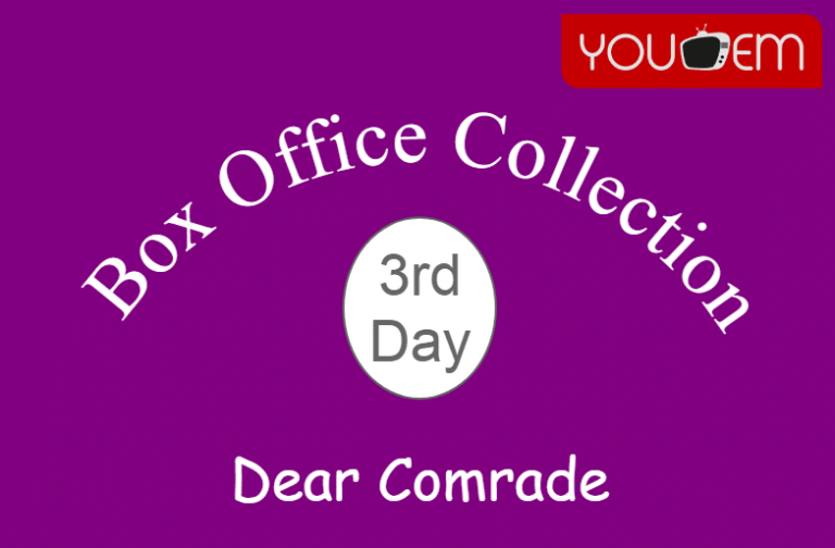 Dear Comrade 3rd Day Box Office Collection, Occupancy, Screen Count