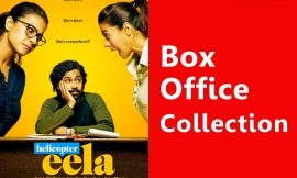 Helicopter Eela Box Office Collection Worldwide, India, Hit or Flop, Review, Rating, Wiki