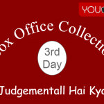 Judgementall Hai Kya 3rd Day Box Office Collection, Occupancy, Screen Count