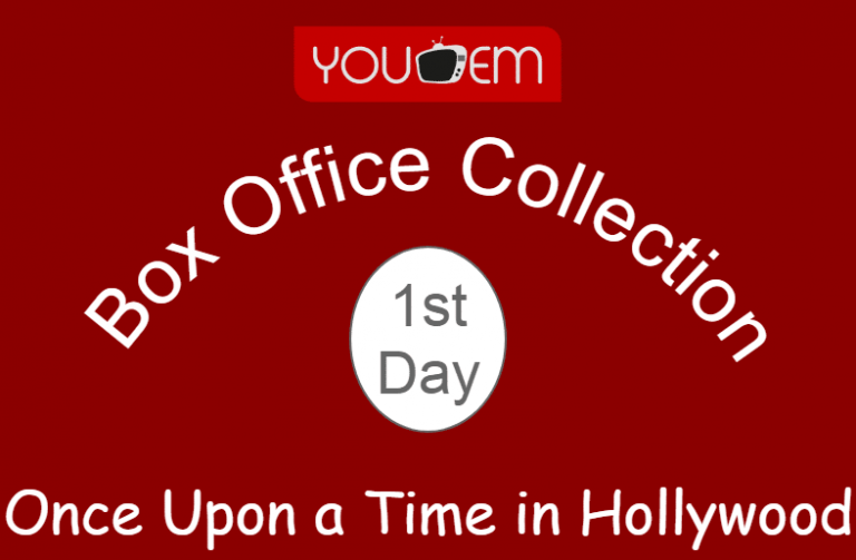 Once Upon a Time in Hollywood 1st Day Box Office Collection, Occupancy, Screen Count
