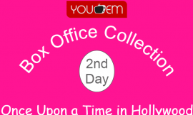 Once Upon a Time in Hollywood 2nd Day Box Office Collection, Occupancy, Screen Count