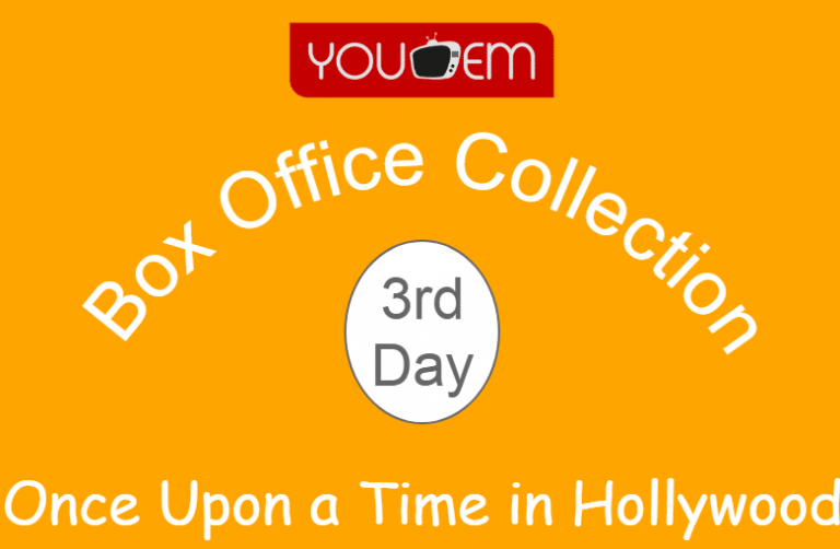 Once Upon a Time in Hollywood 3rd Day Box Office Collection, Occupancy, Screen Count