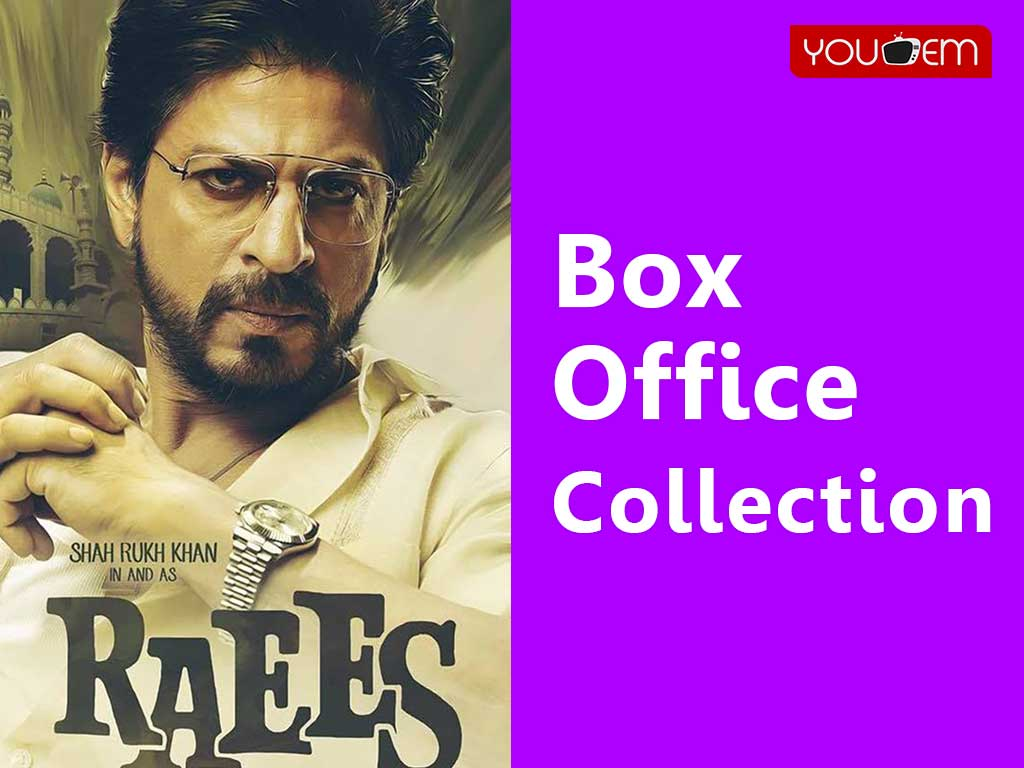 Raees Box Office Collection Worldwide, India, Hit or Flop, Review, Rating, Wiki