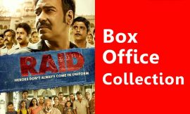 Raid Box Office Collection Worldwide, India, Hit or Flop, Review, Rating, Wiki