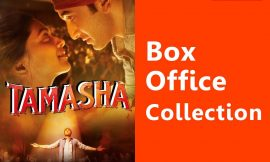 Tamasha Box Office Collection Worldwide, India, Hit or Flop, Review, Rating, Wiki