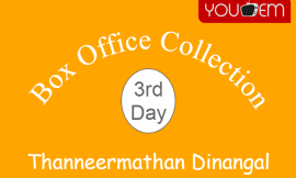 Thanneermathan Dinangal 3rd Day Box Office Collection, Occupancy, Screen Count