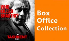 The Tashkent Files Box Office Collection Worldwide, India, Hit or Flop, Review, Rating, Wiki