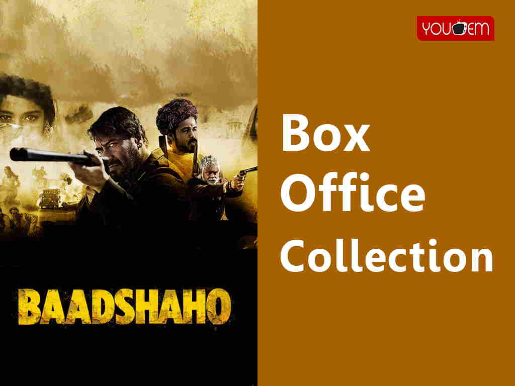 Baadshaho Box Office Collection Worldwide, India, Hit or Flop, Review, Rating, Wiki