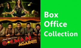 Golmaal Again Box Office Collection Worldwide, India, Hit or Flop, Review, Rating, Wiki