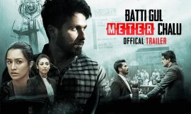 Batti Gul Meter Chalu Box Office Collection Worldwide, India, Hit or Flop, Review, Rating, Wiki