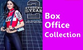 Student of the Year 2 Box Office Collection Worldwide, India, Hit or Flop, Review, Rating, Wiki