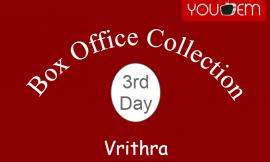 Vrithra 3rd Day Box Office Collection, Occupancy, Screen Count