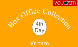 Vrithra 4th Day Box Office Collection, Occupancy, Screen Count