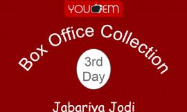 Jabariya Jodi 3rd Day Box Office Collection, Occupancy, Screen Count