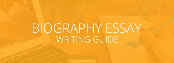You are currently viewing Biography Essay Writing Guide